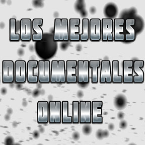 Los Mejores Documentales Online En Español