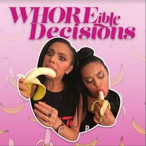 WHOREible Decisions
