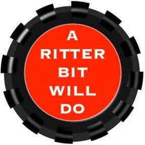 A RITTER BIT WILL DO