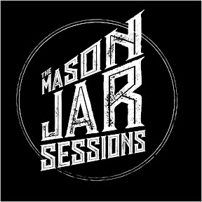Mason Jar Sessions