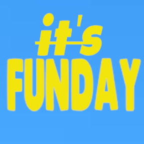 it's FUNDAY
