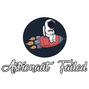 Astronaut Failed