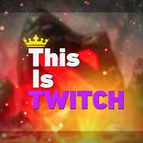 ThisIsTwitch - Сборник лучших клипов