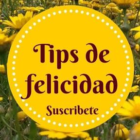 TIPS DE FELICIDAD