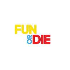 Fun or Die