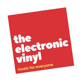 The Electronic Vinyl