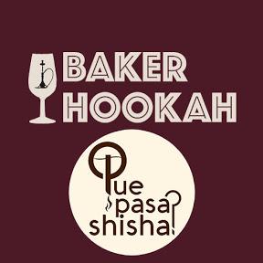 Baker Hookah X QuePasaShisha?
