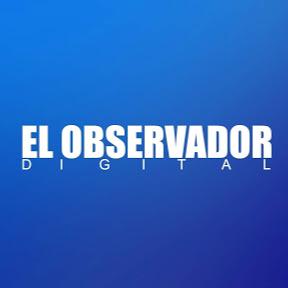 El Observador Digital