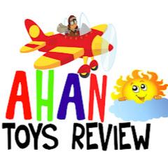 Ahan Toys Review