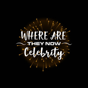 Where Are They Now Celebrity