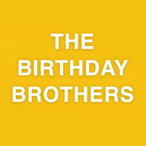 The Birthday Brothers