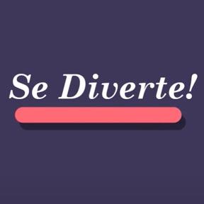 Se Diverte!