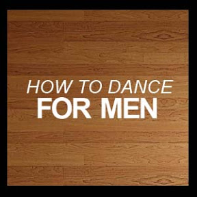 How to Dance - For Men