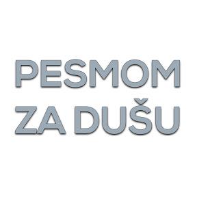 Pesmom Za Dusu TV GRAND