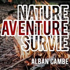 Nature Aventure Survie - Alban Cambe