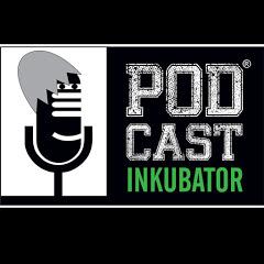 Podcast Inkubator