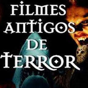 Filmes Antigos de Terror
