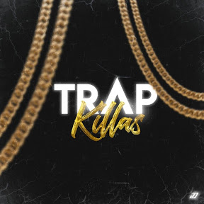 Trap Killaz