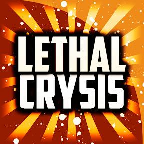 Lethal Crysis