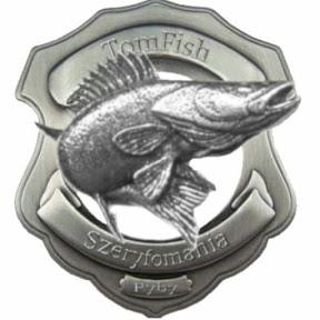 TomFish Szeryfomania ryby