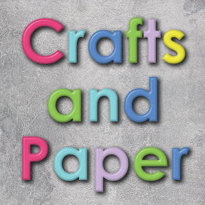 Crafts and Paper