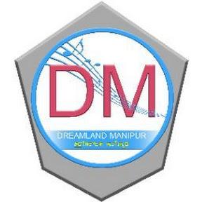 DREAMLAND MANIPUR