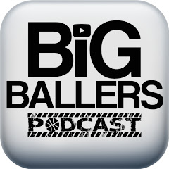 Big Ballers Podcast