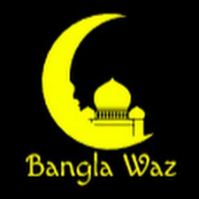Bangla Waz Online