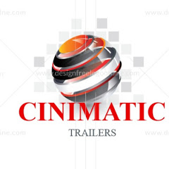 cinimatic trailers