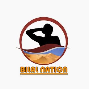 Bilal Nation-