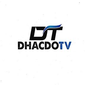 Dhacdo TV