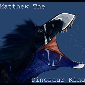 Matthew The Dinosaur King