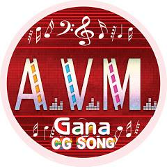 AVM GANA CG SONG