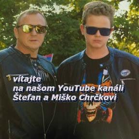 Štefan a Miško Chrčkoví