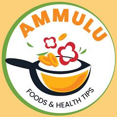 Ammulu Foods & Health Tips