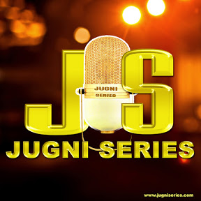 Jugni Series