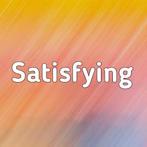 Satisfying Videos