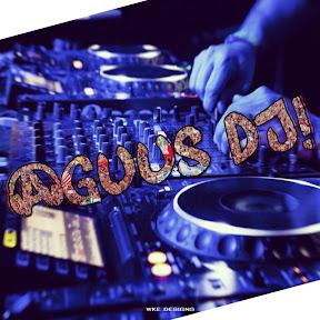 Agus DJ!