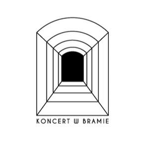 Koncert w Bramie