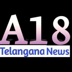 A18 Telangana News