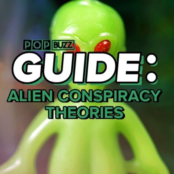 PopBuzz Guide: Alien conspiracy theories👽