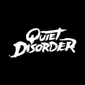 Quiet Disorder