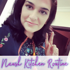 Naush Kitchen Routine Channel