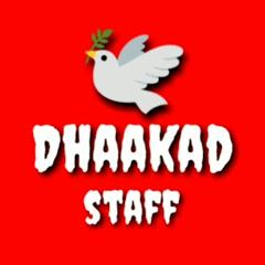 Dhaakad staff