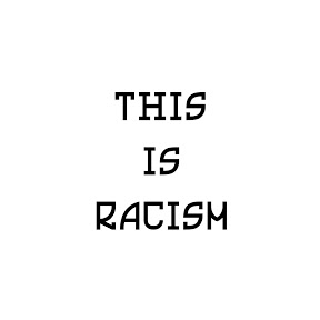 this is racism