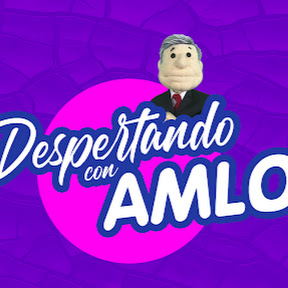 Despertando con AMLO