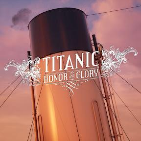 Titanic: Honor And Glory