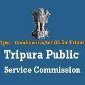 TPSC: Combine/tcs/tet GK for tripura