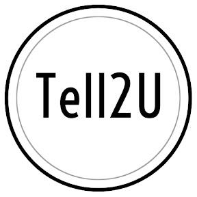 Tell2U