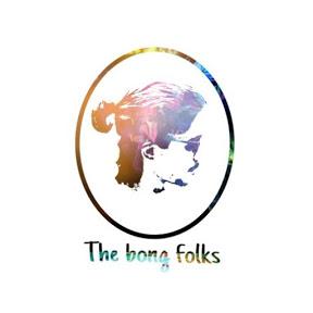 The bong folks